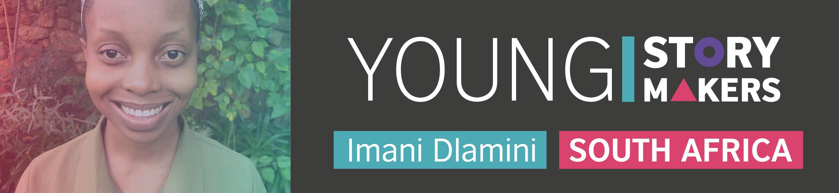 Imani Dlamini DICE Young Storymaker