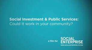 Social investment & public services - could it work in your community?
