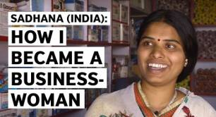 Sadhana (India): How I became a businesswoman